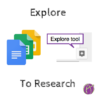 "Google Introduces Natural Language Queries In The Docs ""Explore"" Tool"